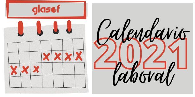 Calendario laboral de 2021: días festivos en el ámbito local, nacional y en la Unión Europea