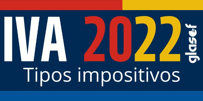 IVA. Tipos impositivos